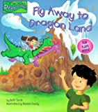 Terrill, Beth: Fly Away to Dragon Land