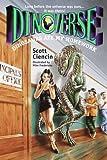 Ciencin, Scott: Dinosaurs Ate My Homework (Dinoverse(TM)) (No.6)