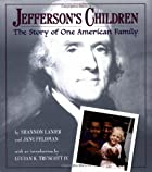 Jefferson's Children: The Story of One…
