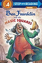 Ben Franklin and the Magic Squares by Frank…