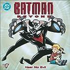 Batman Beyond: Hear No Evil (Pictureback(R))…