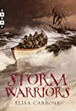Carbone, Elisa: Storm Warriors