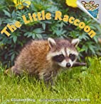 The Little Raccoon (Pictureback(R)) by…