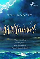 Williwaw! (Yearling Books) by Tom Bodett