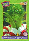 Random House Staff: How the Grinch Stole Christmas! : Happy Wholiday, Mr. Grinch