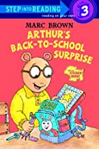 Arthur's Back to School Surprise by Marc…