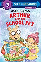 Arthur: Arthur and the School Pet by Marc…