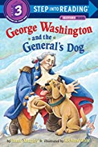 George Washington and the General's Dog by…