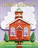 Lillegard, Dee: Hello School! : A Classroom of Poems