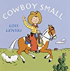 Cowboy Small by Lois Lenski