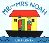Lenski, Lois: Mr. and Mrs. Noah (Lois Lenski Books)