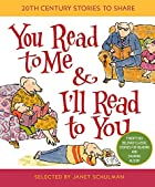 You Read to Me & I'll Read to You by Janet…