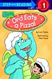 Trimble, Irene: Ord Eats a Pizza (Step-Into-Reading, Step 1)