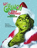 Seuss, Dr.: How the Grinch Stole Christmas! : Movie Storybook