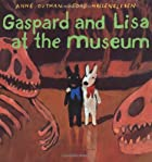 Gaspard and Lisa at the Museum (Gaspard and…