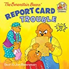 The Berenstain Bears' Report Card Trouble by…