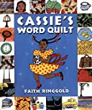 Ringgold, Faith: Cassie's Word Quilt