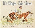 It's Simple, Said Simon by Mary Ann Hoberman