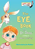The Eye Book [abridged] by Theodore Le Sieg