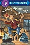 Harrison, David Lee: Johnny Appleseed: My Story