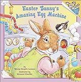 Lewison, Wendy Cheyette: Easter Bunny's Amazing Egg Machine (Pictureback(R))