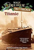 Magic Tree House Research Guide #07: Titanic…