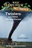 Osborne, Will: Twisters and Other Terrible Storms: A Nonfiction Companion to Twister on Tuesday