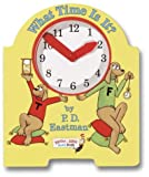 Eastman, P.D.: What Time Is It? (Bright and Early Board Book)