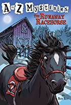The Runaway Racehorse (A to Z Mysteries) by…