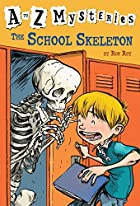 The School Skeleton (A to Z Mysteries) by…