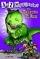 The Talking T. Rex by Ron Roy