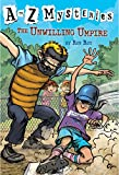 Roy, Ron: The Unwilling Umpire (A to Z Mysteries)