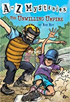 The Unwilling Umpire (A to Z Mysteries) by…