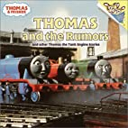 Thomas and the Rumors by Rev. W. Awdry