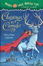 Magic Tree House #29: Christmas in Camelot…