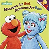 Albee, Sarah: Monsters are Red, Monsters are Blue