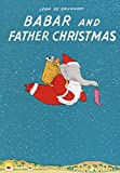 De Brunhoff, Jean: Babar and Father Christmas