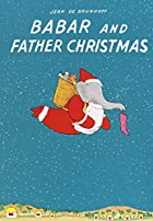 Babar and Father Christmas by Jean de…