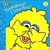 Lewison, Wendy Cheyette: Peekaboo! I See You! (Sesame Street) (Sesame Beginnings)