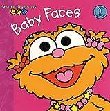 Lewison, Wendy Cheyette: Baby Faces (Sesame Street) (Sesame Beginnings)