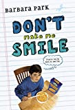 Park, Barbara: Don't Make Me Smile