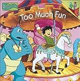 Pugliano-Martin, Carol: Too Much Fun (Pictureback(R))