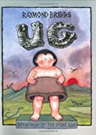 Ug: Boy Genius of the Stone Age by Raymond…