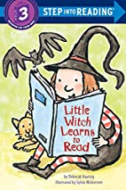 Little Witch Learns to Read by Deborah…
