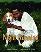 Night Running: How James Escaped with the…