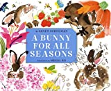 Schulman, Janet: A Bunny for All Seasons