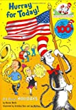 Worth, Bonnie: Hurray for Today!: All About Holidays (Cat in the Hat's Learning Library)