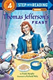Murphy, Frank: Thomas Jefferson's Feast (Step into Reading) (Step #4)