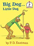 P.D. Eastman: Big Dog...Little Dog (Beginner Books(R))