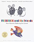 Frederick and His Friends: Four Favorite…